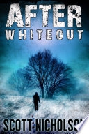 After: Whiteout Zero Like Stephen King He Knows