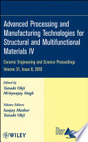 Advanced Processing and Manufacturing Technologies for Structural and Multifunctional Materials IV
