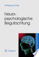Neuropsychologische Begutachtung
