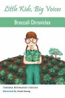 Broccoli Chronicles