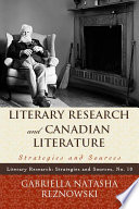 Literary Research and Canadian Literature