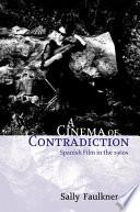 Cinema of Contradiction  Spanish Film in the 1960s