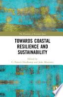 Towards Coastal Resilience And Sustainability