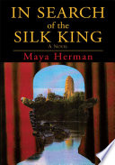 In Search of the Silk King