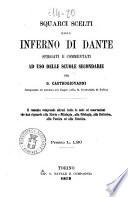 Squarci scelti dallo Inferno di Dante spiegati e commentati ad uso delle scuole secondarie per G. Castrogiovanni