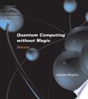 Quantum Computing Without Magic