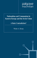 Nationalism and Communism in Eastern Europe and the Soviet Union