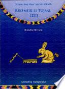 Rikemiik Li Tujaal Tziij