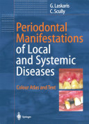 Periodontal Manifestations of Local and Systemic Diseases