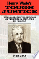 Henry Wade s Tough Justice