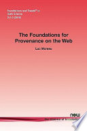 The Foundations for Provenance on the Web