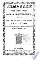 Almanach der provincie West-Vlaenderen, voor het jaer ...