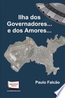 ILHA DOS GOVERNADORES E DOS AMORES