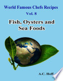 download ebook world famous chefs recipes vol. 8: fish, oysters and sea foods pdf epub