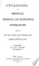 Cyclopedia of Biblical  Theological  and Ecclesiastical Literature