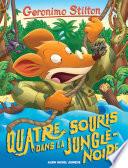 Quatre Souris Dans La Jungle Noire : lorsque la peur et les phobies le...