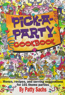 Pick A Party Cookbook