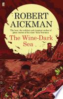 The Wine-Dark Sea by Robert Aickman
