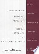 Illiberal practices of liberal regimes  the  in security games
