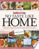 Southern Living No Taste Like Home
