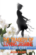 download ebook the tragedy of loving jasmine pdf epub