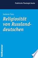Religiosität von Russlanddeutschen