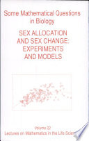 Some Mathematical Questions in Biology  sex Allocation and Sex Change