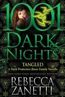 Tangled  A Dark Protectors Novella