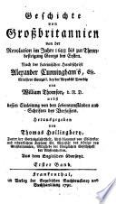 Geschichte von Gro  britannien von der Revolution im Jahre 1688 bis zur Thronbesteigung Georgs des Ersten