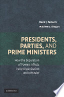 Presidents  Parties  and Prime Ministers
