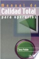 Manual De Calidad Total Para Operarios Total Quality Manual For Operators