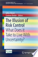 The Illusion of Risk Control