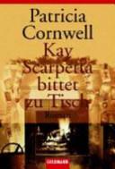 Kay Scarpetta bittet zu Tisch