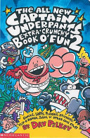 The All New Captain Underpants Extra Crunchy Book O  Fun 2