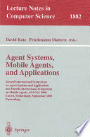 Agent Systems  Mobile Agents  and Applications