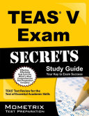 Secrets of the TEAS   V Exam