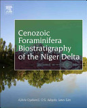 Cenozoic Foraminifera Biostratigraphy Of The Niger Delta
