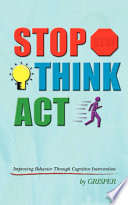 Stop Think Act