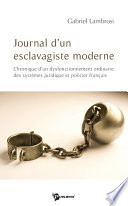 Journal d un esclavagiste moderne