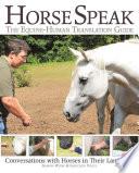 Horse Speak  An Equine Human Translation Guide