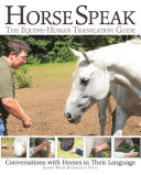Horse Speak  An Equine Human Translation Guide