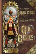 Girl Genius  Agatha Heterodyne and the chapel of bones