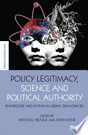 Policy Legitimacy  Science and Political Authority