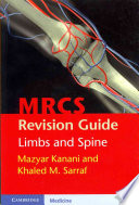 MRCS Revision Guide  Limbs and Spine