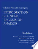 Solutions Manual to Accompany Introduction to Linear Regression Analysis