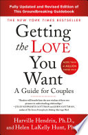 Getting The Love You Want A Guide For Couples Third Edition