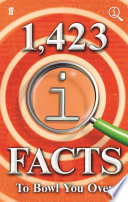 1 423 QI Facts to Bowl You Over