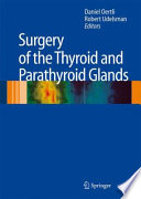Surgery of the Thyroid and Parathyroid Glands