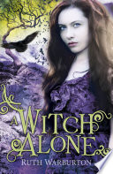 The Winter Trilogy  A Witch Alone