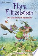Flora Flitzebesen   Band 1